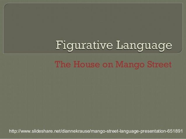 The House on Mango Street figurative language