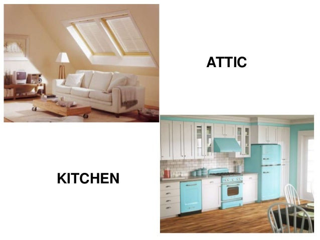 ATTIC KITCHEN  6. The house vocabulary