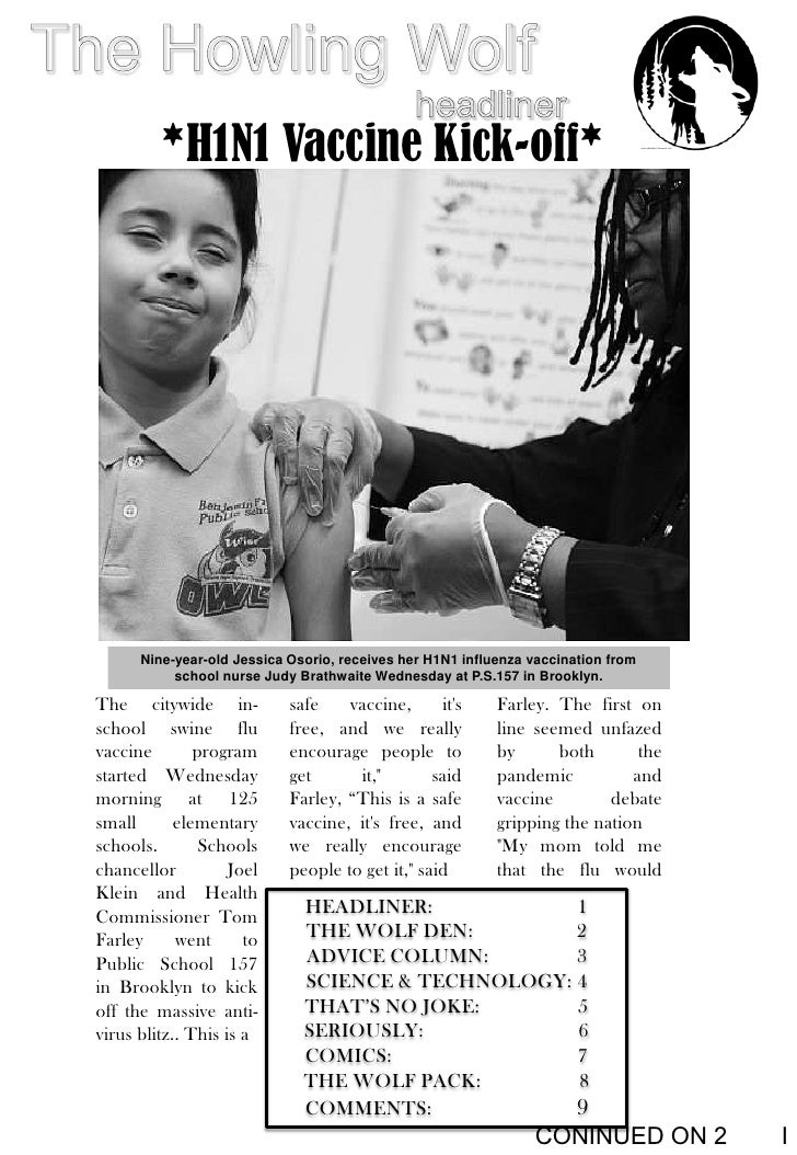 The Howling Wolf<br />*H1N1 Vaccine Kick-off*<br />headliner<br />Nine-year-old Jessica Osorio, receives her H1N1 influenz...