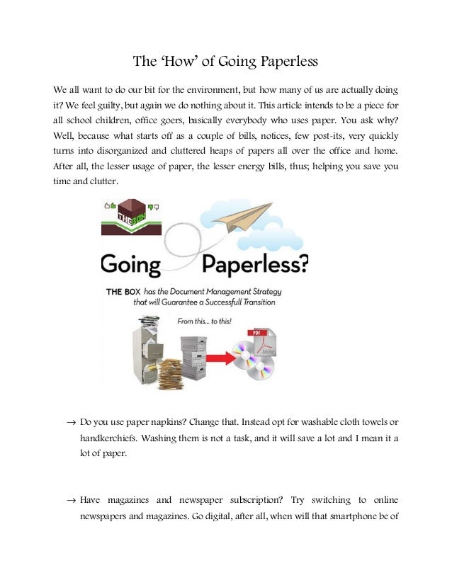 The 'How' of Going Paperless We all want to do our bit for the environment, but how many of us are actually doing it? We f...