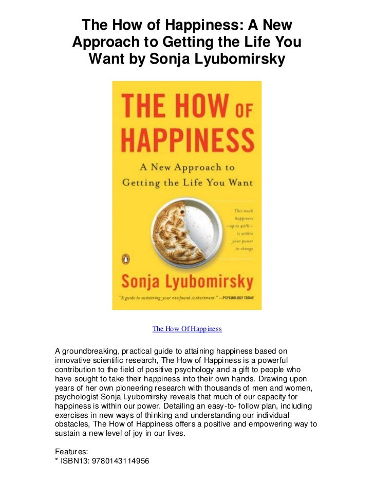 The How of Happiness: A New    Approach to Getting the Life You      Want by Sonja Lyubomirsky                           T...