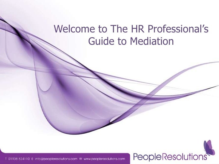 Welcome to The HR Professional's Guide to Mediation<br />