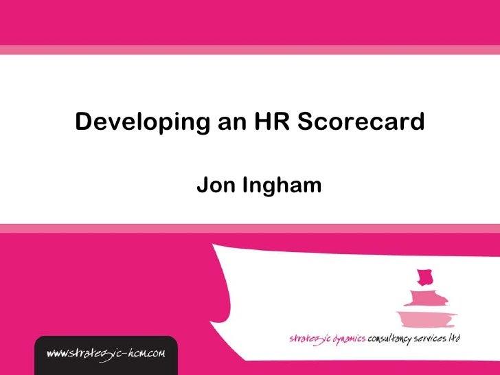 Jon Ingham Developing an HR Scorecard