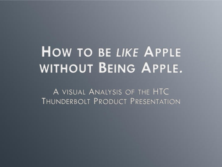 The htc thunder bolt™ inspired by you - A Visual Analysis
