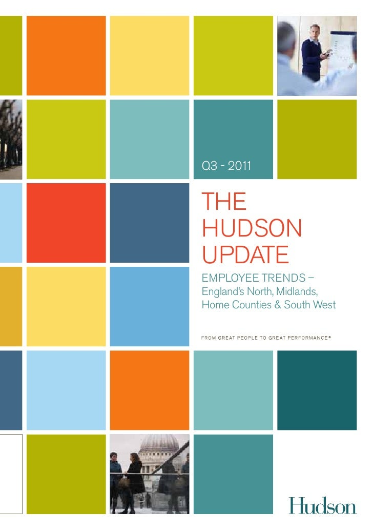 Q3 - 2011thehudsonupdateeMpLoYee tRends –england's north, Midlands,home Counties & south West