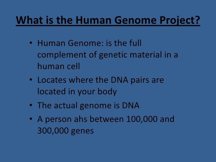 what is the human genome project essay The human genome initiative is a worldwide research effort that has the goal of analyzing the sequence of human dna and determining the location of all human genes.