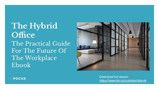 The Hybrid Office The Practical Guide For The Future Of The Workplace Ebook Download full ebook 🔗 https://www.focus.busines...