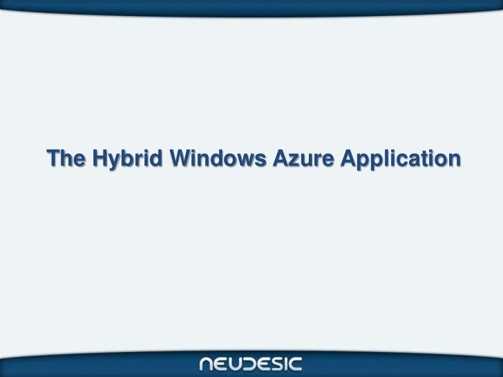 The Hybrid Windows Azure Application