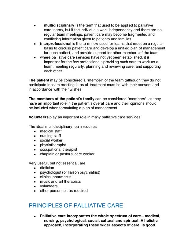 palliative care 3 essay Home-based support for palliative care families: challenges and recommendations peter hudson med j aust 2003 179 (6 suppl): s35  3 palliative care australia.