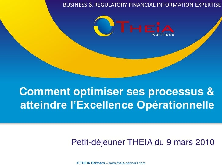 BUSINESS & REGULATORY FINANCIAL INFORMATION EXPERTISEComment optimiser ses processus &atteindre l'Excellence Opérationnell...