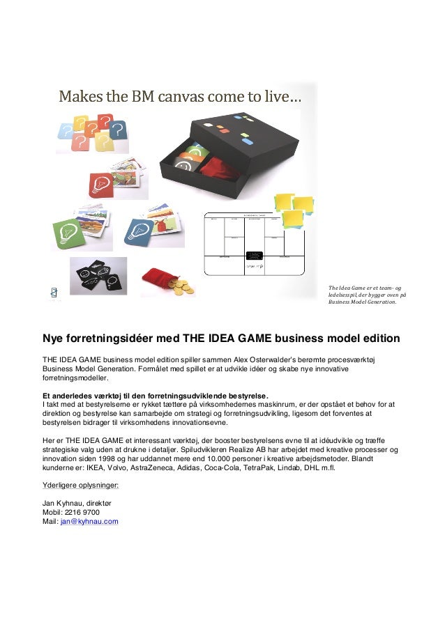 The	   Idea	   Game	   er	   et	   team-­‐	   og	    ledelsesspil,	   der	   bygger	   oven	   på	    Business	   Model	  ...