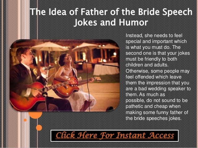 Click Here For Instant Access 6 The Idea Of Father Bride Speech Jokes