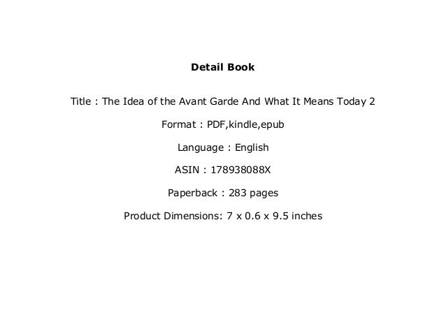Read Library The Idea Of The Avant Garde And What It Means Today