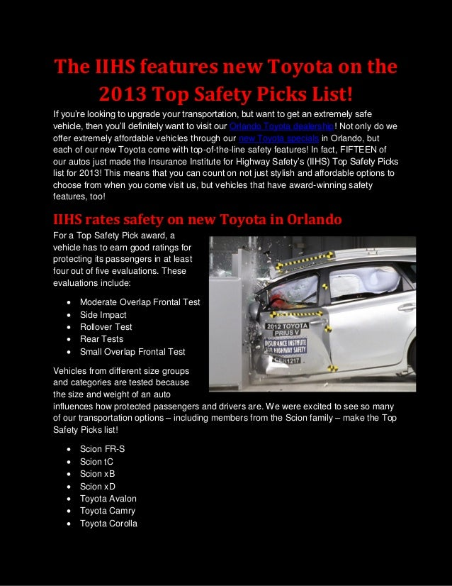 The IIHS features new Toyota on the    2013 Top Safety Picks List!If you're looking to upgrade your transportation, but wa...