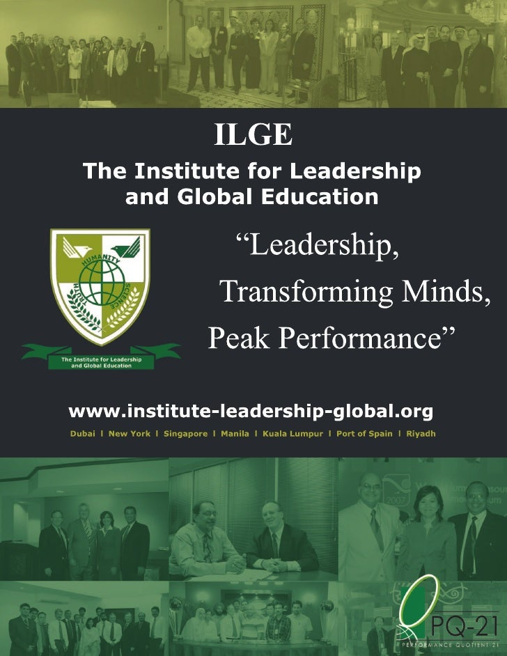 "THE ILGE PQ-21TM EXECUTIVE EDUCATION                   DIPLOMA PROGRAMS      ""Providing the KNOWLEDGE, SKILLS, and COMPETE..."