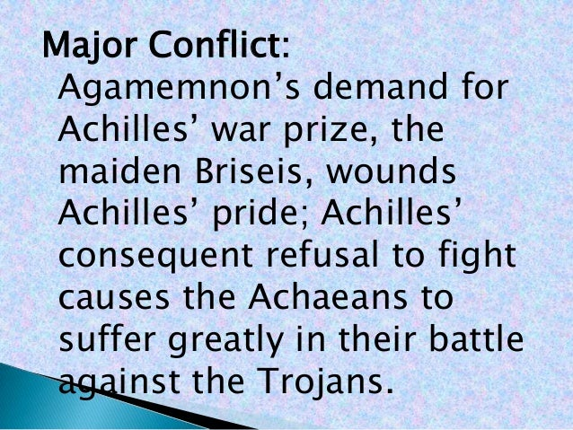 the savagery and pride of achilles in the iliad a poem by homer Course hero's expert-written discussion question and answer pairs for homer's the iliad offer insight and analysis on themes, symbols, characters, and more  the iliad | discussion questions 11 - 20 share share  through most of the poem achilles's character is developed primarily through conflict and battle however, book 9 provides.