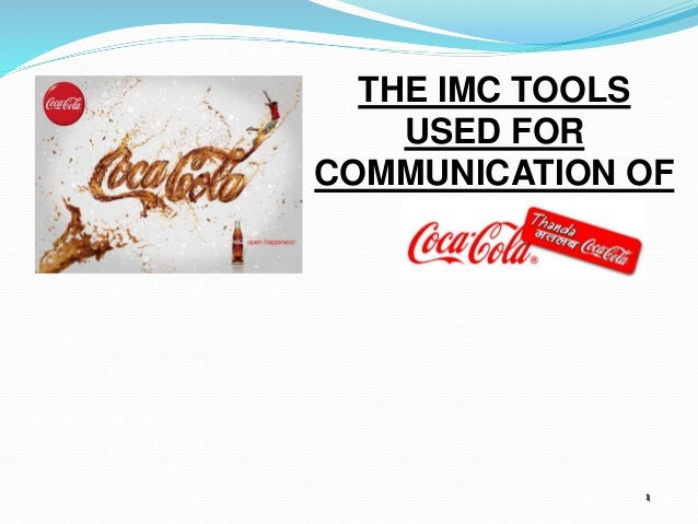 1 THE IMC TOOLS USED FOR COMMUNICATION OF