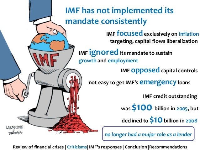 an analysis of imf and its role in economic crises Analysis: imf challenges asia to change its to put the asian financial crisis behind it the imf needs asia in return for a bigger role.