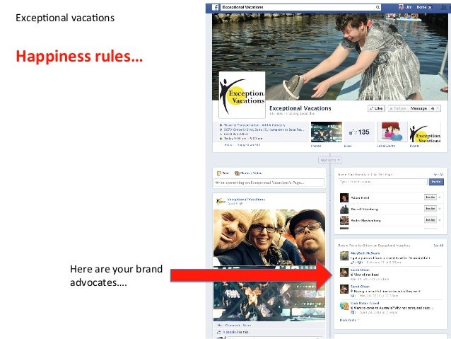 Excep=onal  vaca=ons      Happiness  rules…   Here  are  your  brand   advocates….