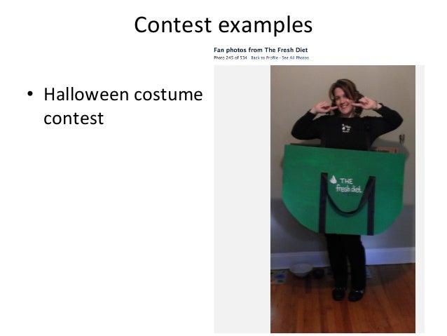 Contest  examples   • Halloween  costume   contest