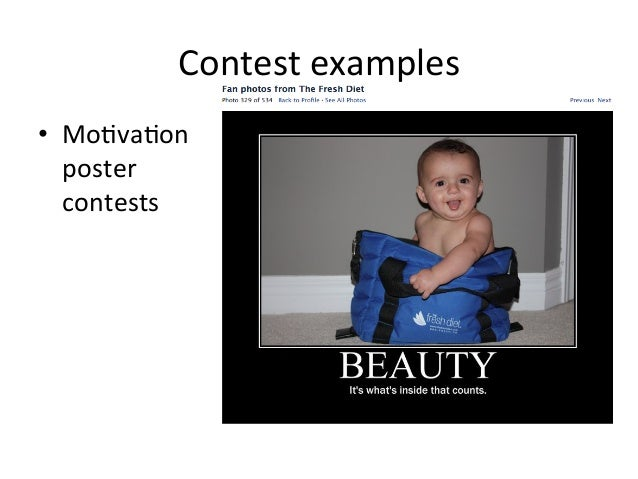 Contest  examples   • Mo=va=on   poster   contests
