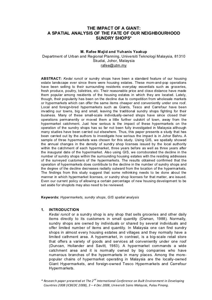THE IMPACT OF A GIANT:     A SPATIAL ANALYSIS OF THE FATE OF OUR NEIGHBOURHOOD                         SUNDRY SHOPS*      ...