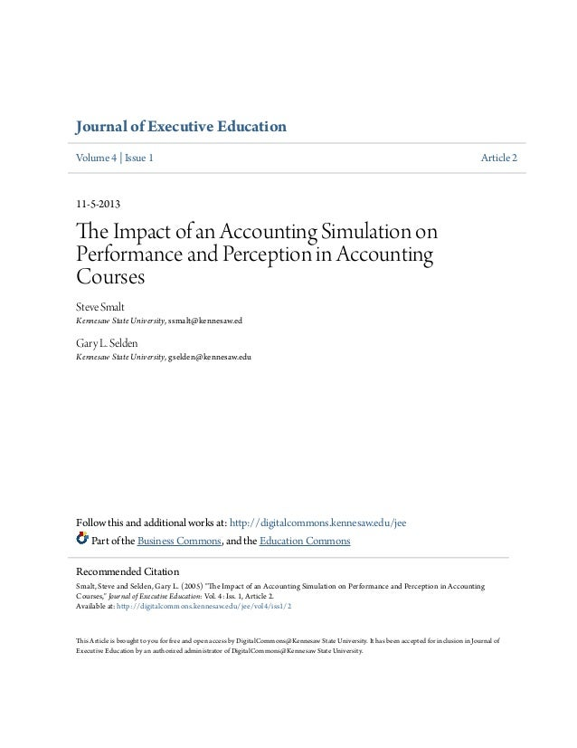 Journal of Executive Education Volume 4 | Issue 1  Article 2  11-5-2013  The Impact of an Accounting Simulation on Perform...