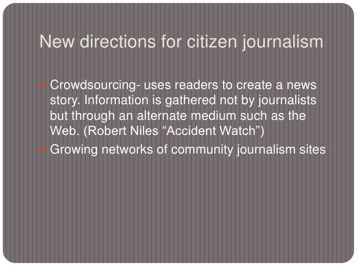 The Latest Citizen Journalism For All | why citizen