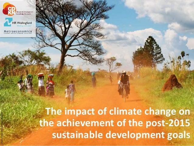 The impact of climate change on the achievement of the post-2015 sustainable development goals Photo:PichuginDmitry/Shutte...