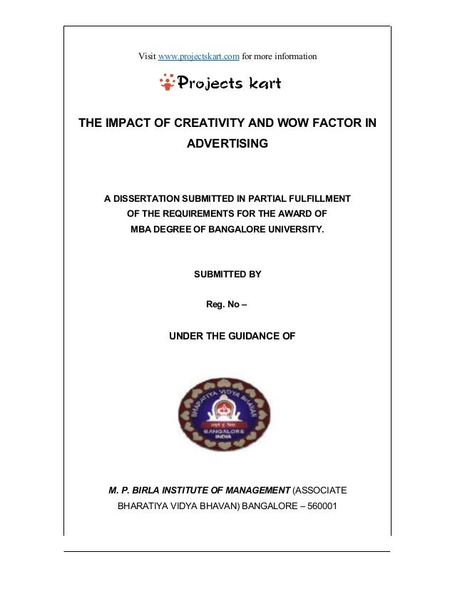 Visit www.projectskart.com for more information THE IMPACT OF CREATIVITY AND WOW FACTOR IN ADVERTISING A DISSERTATION SUBM...