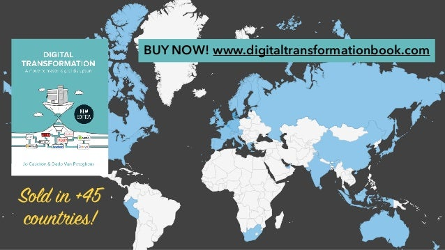 Sold in +45 countries! BUY NOW! www.digitaltransformationbook.com