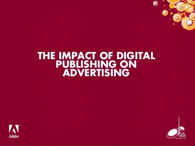 THE IMPACT OF DIGITAL PUBLISHING ON ADVERTISING