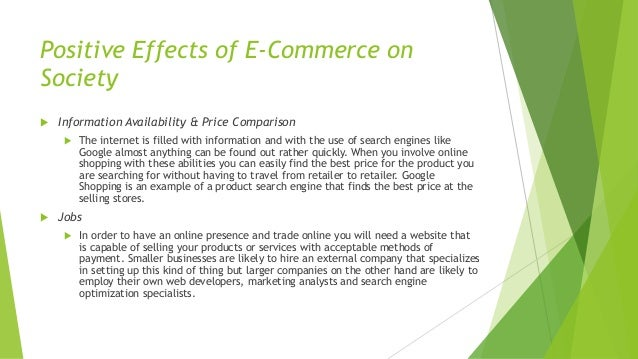 examine the social implications of e commerce on society Assignment 2 produce a blog from examine the social implications of e-commerce on society create a blog the looks at how e-commerce has changed society e.
