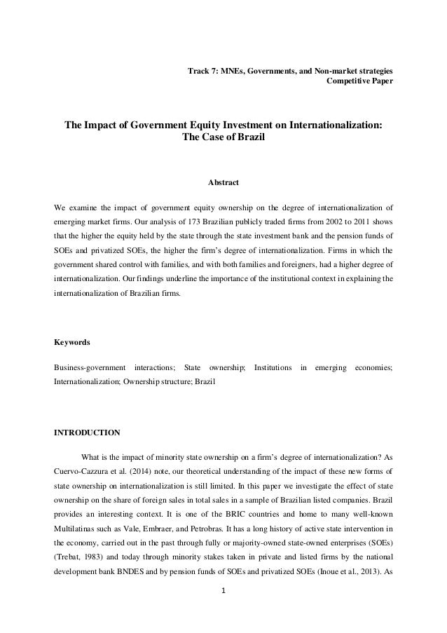 1 Track 7: MNEs, Governments, and Non-market strategies Competitive Paper The Impact of Government Equity Investment on In...