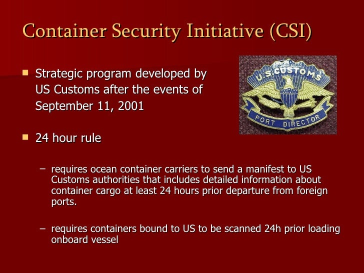 the impacts of the container security The daily challenges of supply chain security  the container security initiative -within months of 9/11, us customs developed the container security.