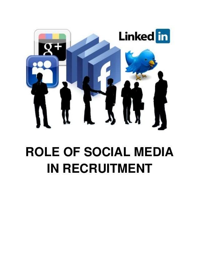 ROLE OF SOCIAL MEDIAIN RECRUITMENT
