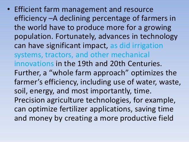 impact of science and technology on agriculture The role of technology in sustainable agriculture  basis for modern agriculture soon, science-based institutions in europe and north america eagerly expanded the .