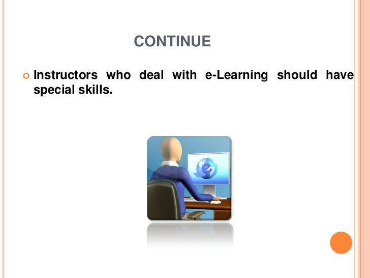 implementation of e learning It is often at the implementation stage that a good e-learning plan starts to unravel there are several reasons for this the first (and probably most dangerous) is internal politics the recommendations compete for attention with other goals or values of deans, the vp academic, the president, the.