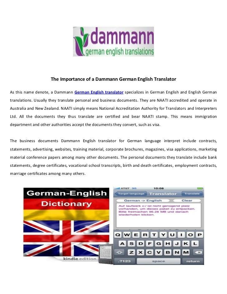 The Importance of a Dammann German English TranslatorAs this name denote, a Dammann German English translator specializes ...