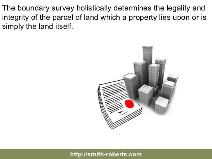 The Importance of Boundary Survey Slide 3