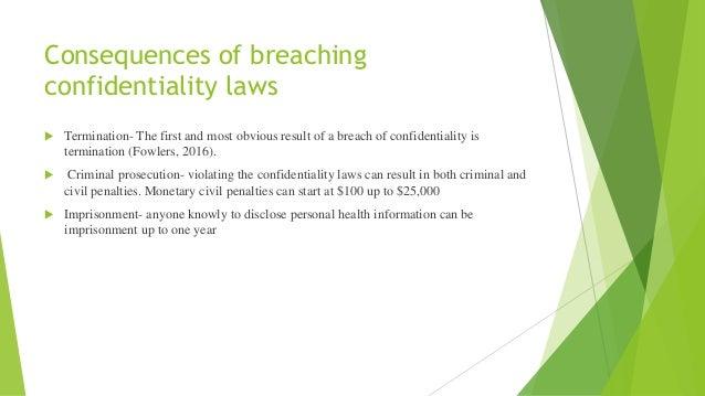 consequences of breaching confidentiality in nursing