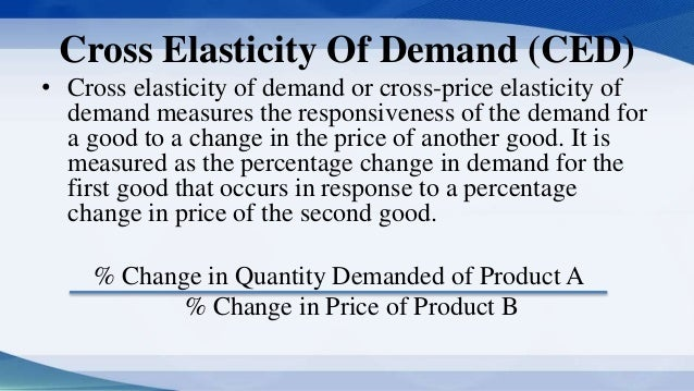 importance of cross elasticity of demand The concept of elasticity of demand is very useful as it has got both theoretical and practical advantages as regards its importance in the academic interest, the concept, is very helpful in the theory of value.