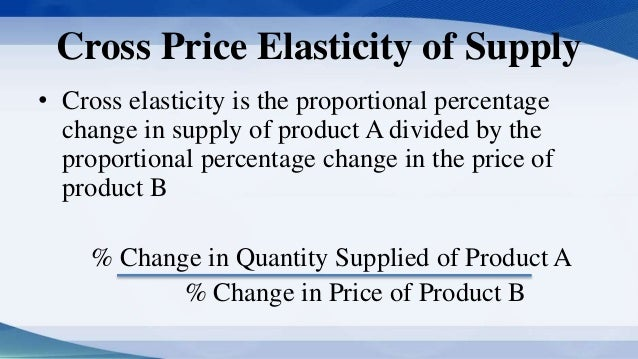 practical application of price elasticity Give me practical examples from daily life about economics elasticity of demand, supply,income and cross.