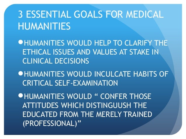 the importance of the humanities Why study the arts and the humanities  and interest in students enable them to help open the doors and windows of students' minds to the importance of the humanities too often university .
