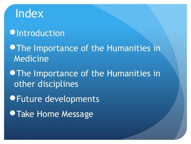 importance of humanities in education Intercultural skills in higher education  show the humanities matter humanities  importance of uk universities amounts to.