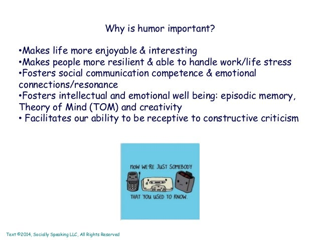 importance of humor It's good to be bad: the psychological benefit of dark humor by meghan o'flynn  context is important your blind uncle might not appreciate a hellen keller one liner  it's good to be bad: the psychological benefit of dark humor – contains really sick jokes, if that's what you are after.