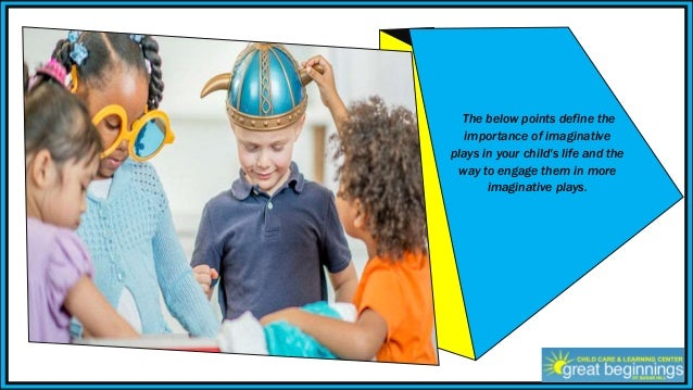The Role Of Imaginative Play In Life Of >> The Importance Of Imaginative Play And How To Encourage Your