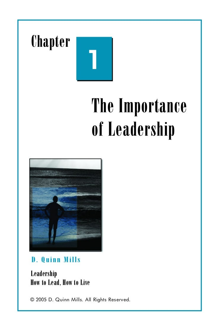 Chapter                        1                           The Importance                           of LeadershipD. Quinn ...