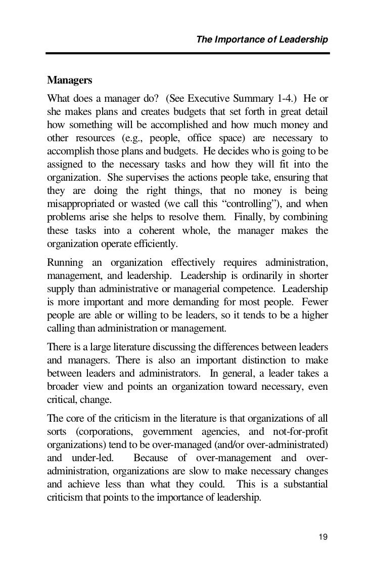 the importance of leadership in the Articles » the importance of leadership development programs today, more than ever, developing current and future leadership is a top priority often times the best individual contributors are promoted to management and leadership roles, based on their technical skills.