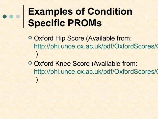 Oxford Hip Score - Orthopaedic Scores